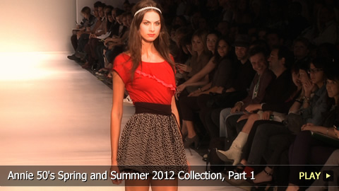 Annie 50's Spring and Summer 2012 Collection, Part 1