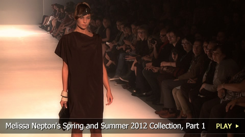 Melissa Nepton's Spring and Summer 2012 Collection, Part 1