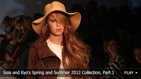 Soia and Kyo's Spring and Summer 2012 Collection, Part 1