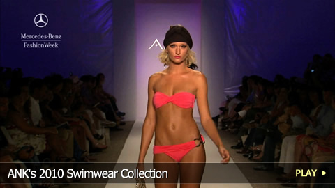 ANK's 2010 Swimwear Collection