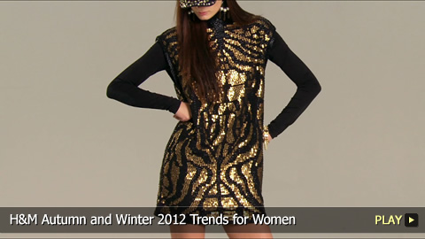 H and M Autumn and Winter 2012 Trends for Women