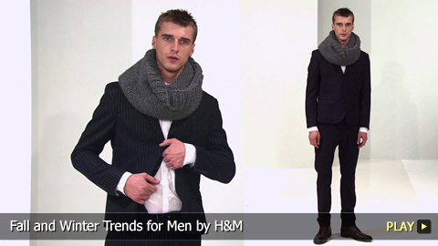 Fall and Winter Trends for Men by H and M