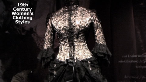 Women's Clothing in The 19th Century