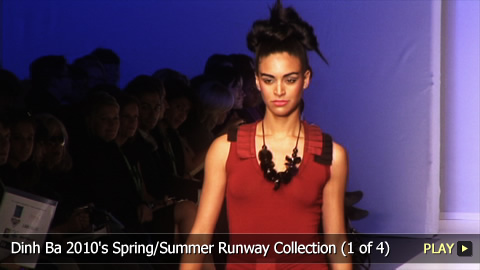 Dinh Ba 2010's Spring/Summer Runway Collection (Part 1 of 4)
