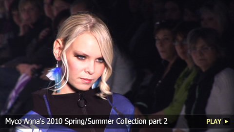 2010 Spring/Summer Collection From Myco Anna