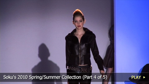 Soku's 2010 Spring/Summer Collection on the Runway - Part 4