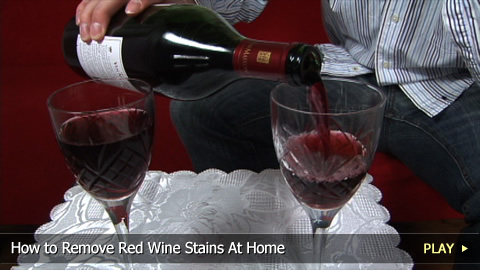 How To Remove Red Wine Stains At Home