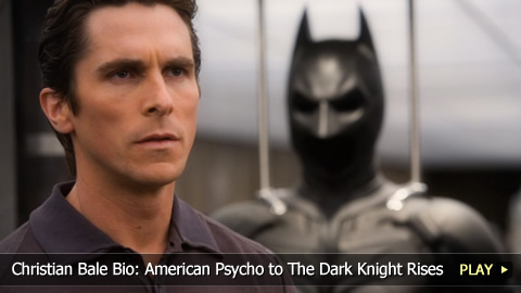 Christian Bale Bio: From American Psycho to The Dark Knight Rises