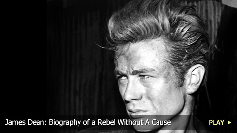 James Dean: Biography of a Rebel Without A Cause