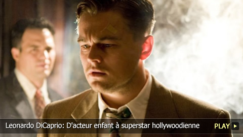 Leonardo DiCaprio: D'acteur enfant  superstar hollywoodienne.