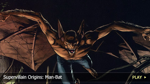 Supervillain Origins: Man-Bat
