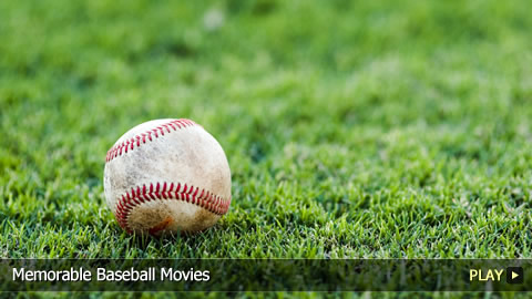 Most Memorable Baseball Movies