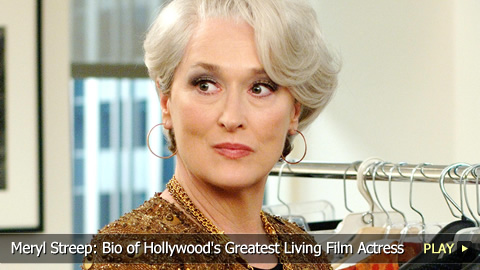 Meryl Streep: Bio of Hollywood's Greatest Living Film Actress