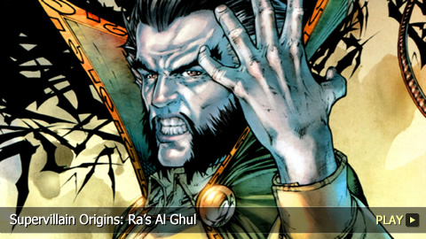 Supervillain Origins: Ras Al Ghul