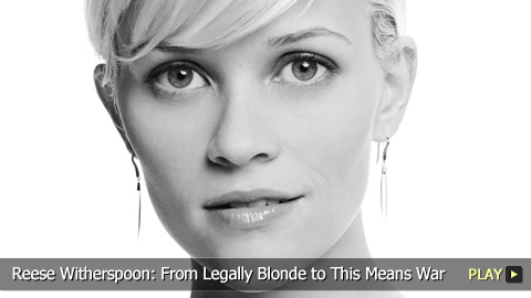 Reese Witherspoon: From Legally Blonde to This Means War 