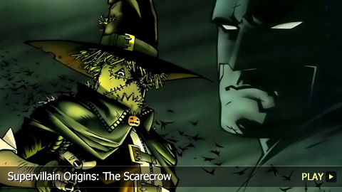 Supervillain Origins: The Scarecrow
