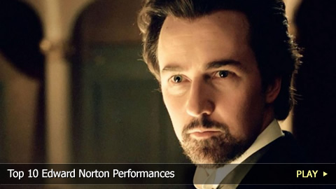 Top 10 Edward Norton Performances