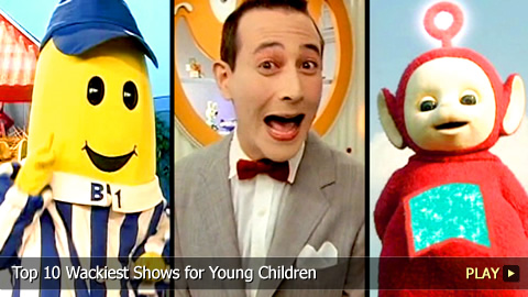 Top 10 Wackiest Shows for Young Children