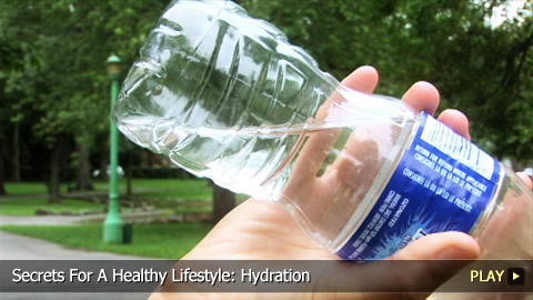 Secrets For A Healthy Lifestyle: Hydration