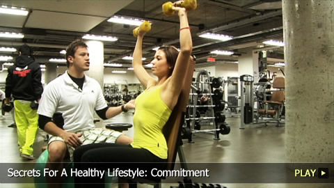 Secrets For A Healthy Lifestyle: Commitment