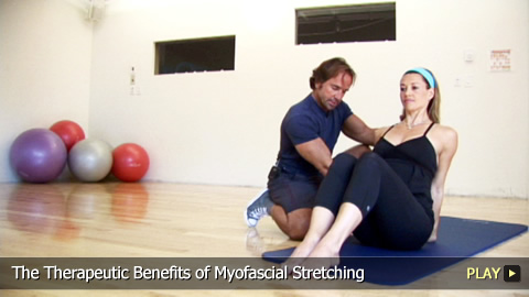 The Therapeutic Benefits of Myofascial Stretching