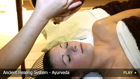 Ancient Healing System - Ayurveda