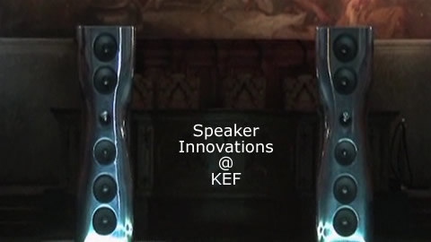 Speaker Technology Innovations at KEF