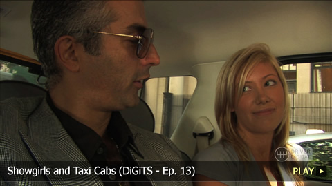 Showgirls and Taxi Cabs (DiGiTS - Ep. 13)