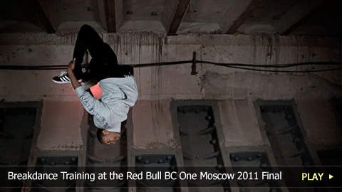 Breakdance Training at the Red Bull BC One Moscow 2011 World Final