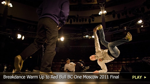 Breakdance Warm Up to Red Bull BC One Moscow 2011 World Final