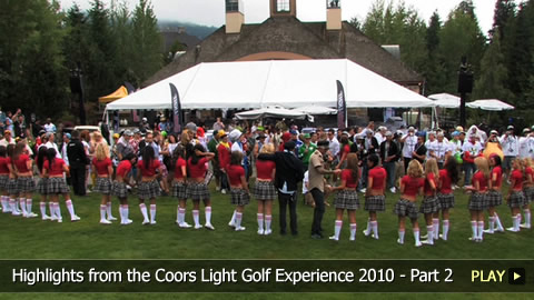 Highlights from the Coors Light Golf Experience 2010 - Part 2