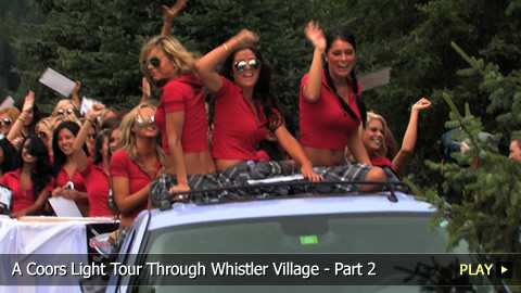 A Coors Light Tour Through Whistler Village - Part 2