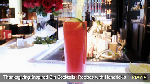 Thanksgiving-Inspired Gin Cocktails: Recipes with Hendrick's