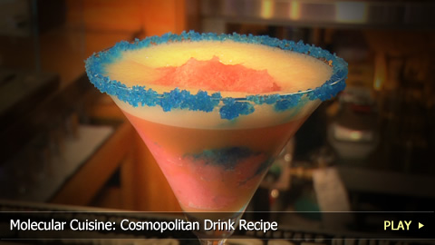 Molecular Cuisine: Cosmopolitan Drink Recipe