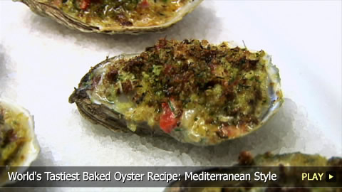 World's Tastiest Baked Oyster Recipe: Mediterranean Style