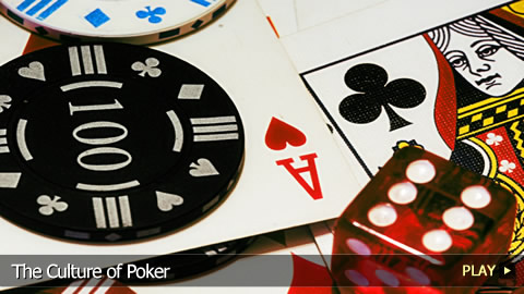The Culture of Poker
