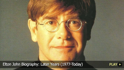 Elton John Biography: Later Years (1977-Today)