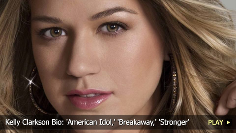 Kelly Clarkson Biography: 'American Idol,' 'Breakaway,' 'Stronger'