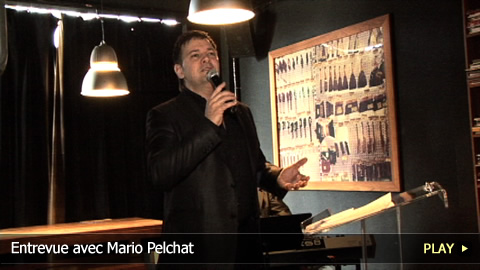 Entrevue Avec Mario Pelchat