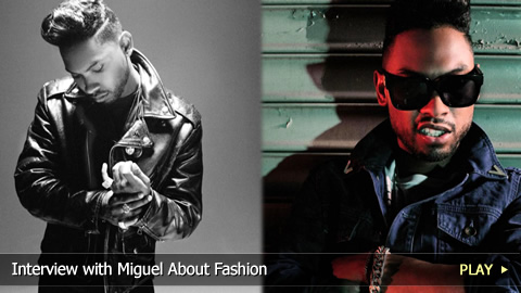 Interview with Miguel About Fashion