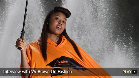 Interview With VV Brown On Fashion
