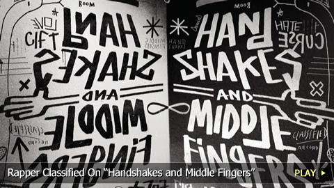 "Rapper Classified On ""Handshakes and Middle Fingers"""