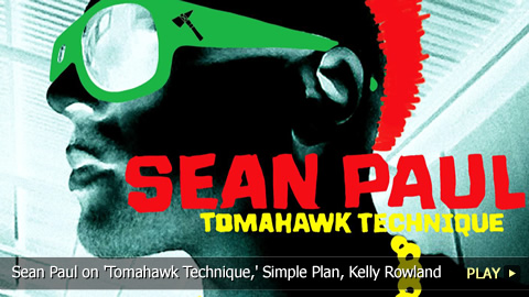 Sean Paul on 'Tomahawk Technique,' Simple Plan and Kelly Rowland