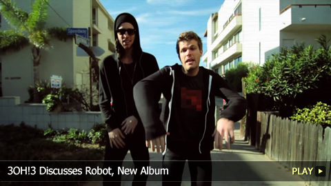 3OH!3 Discusses Robot, New Album