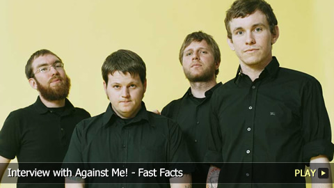 Fast Facts With Against Me!