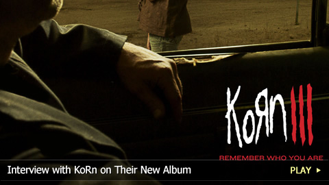 Interview With KoRn on Their New Album