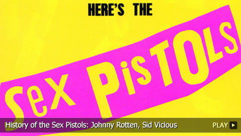 History of the Sex Pistols: Johnny Rotten, Sid Vicious