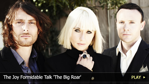 The Joy Formidable Talk 'The Big Roar'