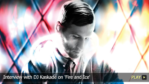 Interview with DJ Kaskade on 'Fire & Ice'