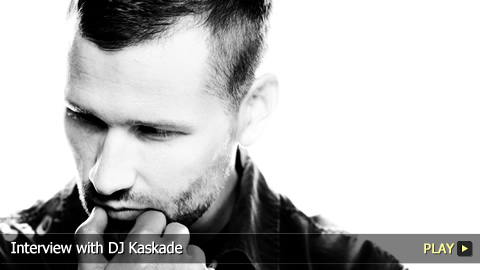 Interview with DJ Kaskade